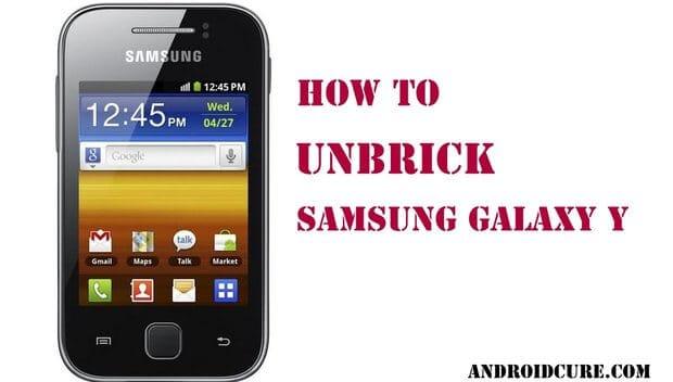unbrick Samsung Galaxy Y