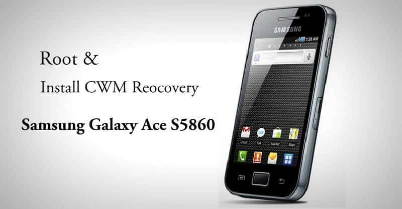Root and install CWM Recovery Samsung Galaxy Ace S5860