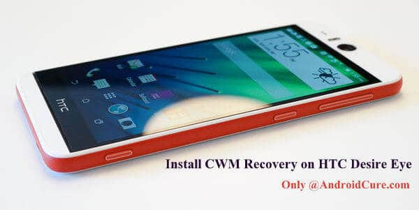 install CWM Recovery on HTC Desire Eye