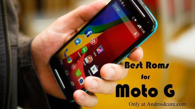 Best Custom Roms for Moto G