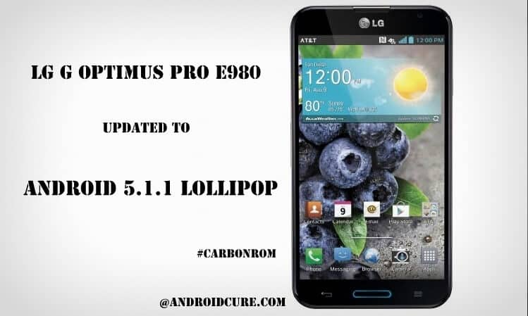Install Android 5.1.1 Lollipop on LG G Optimus Pro E980