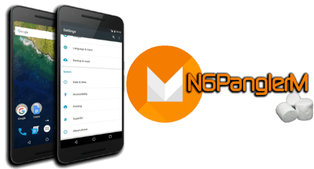 N6PanglerM Rom for Nexus 6p