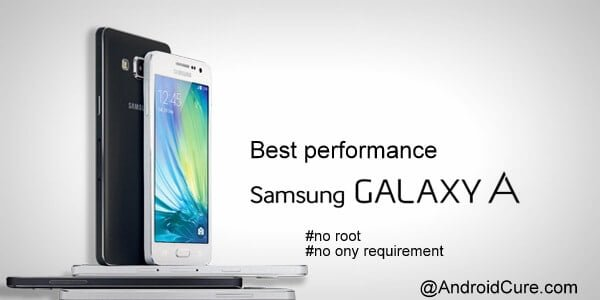 best performnace on Galaxy A series