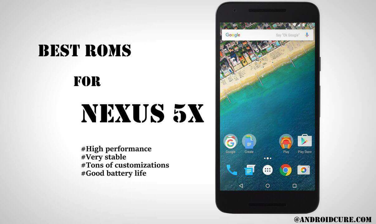 Photo of 10 best custom roms for Nexus 5X