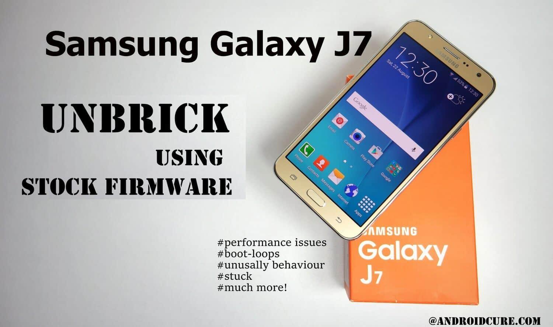 Unbrick Samsung Galaxy J7