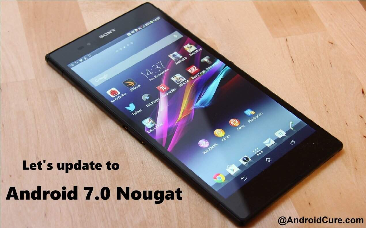 update Xperia Z to Android 7.0 Nougat