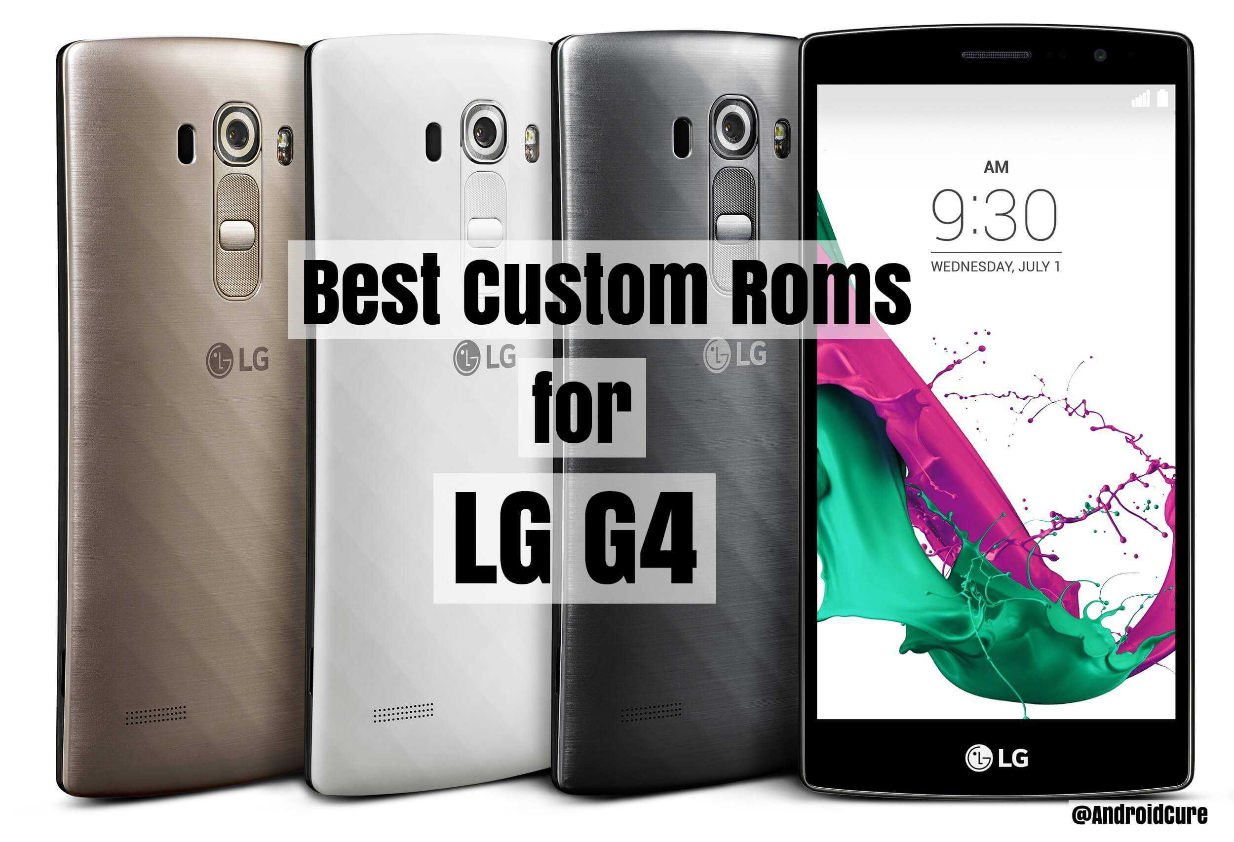 Photo of 5 Best Custom Roms for LG G4 with high performance