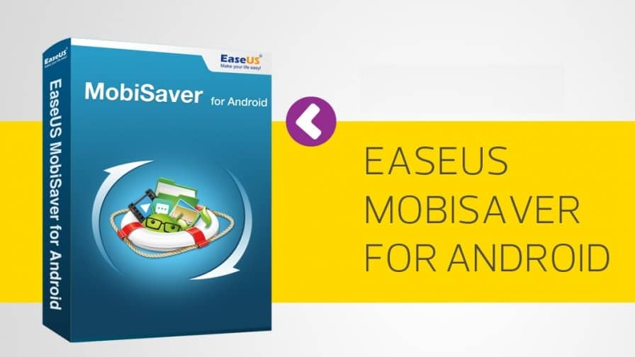 Photo of EaseUS MobiSaver Review – Android Data Recovery Software