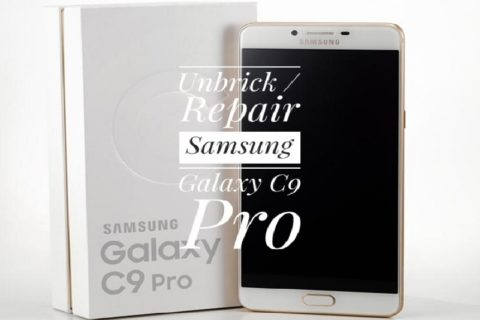Unbrick Samsung Galaxy C9 Pro with Stock Firmware
