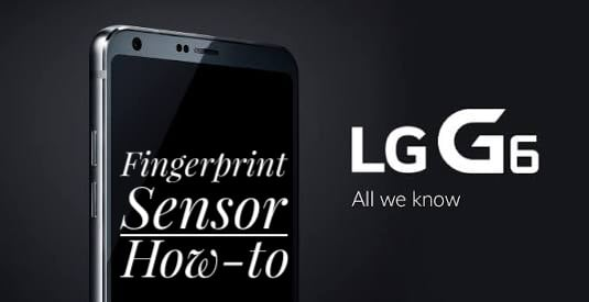 configure the fingerprint sensor on the LG G6
