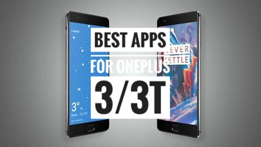 Photo of 20 Best Apps for OnePlus 3/3T