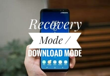 Photo of How to Enter Galaxy S8 and S8+ Recovery Mode / Download Mode