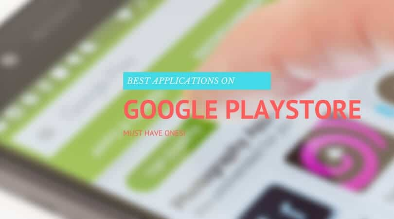 best google play store apps