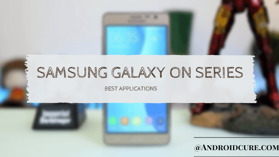 Best Apps for Samsung Galaxy On5, On7, On8 and On Next