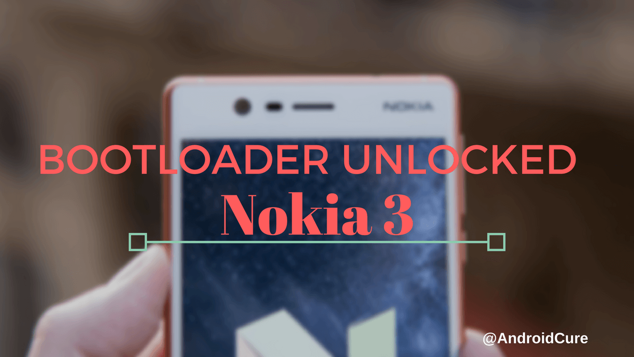 How to Unlock the Nokia 3 Bootloader