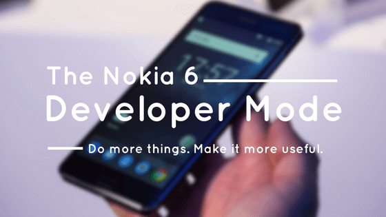 Photo of How to 'Turn ON' Developer Options on Nokia 6