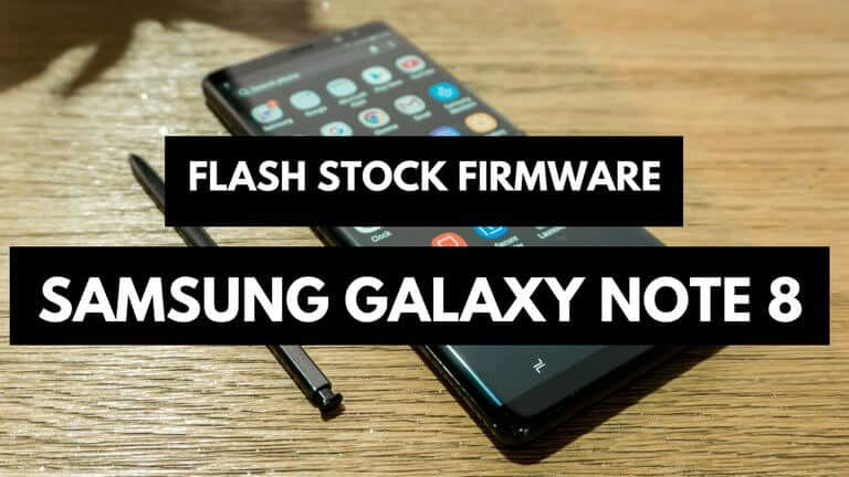 Photo of How to repair/unbrick Samsung Galaxy Note 8 with stock firmware