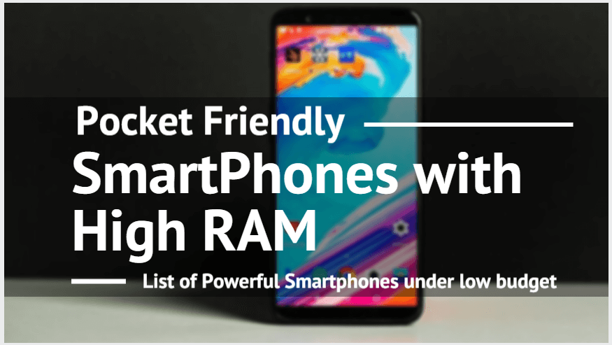 Photo of Top 5 'Pocket-Friendly' Smartphones with Huge RAM
