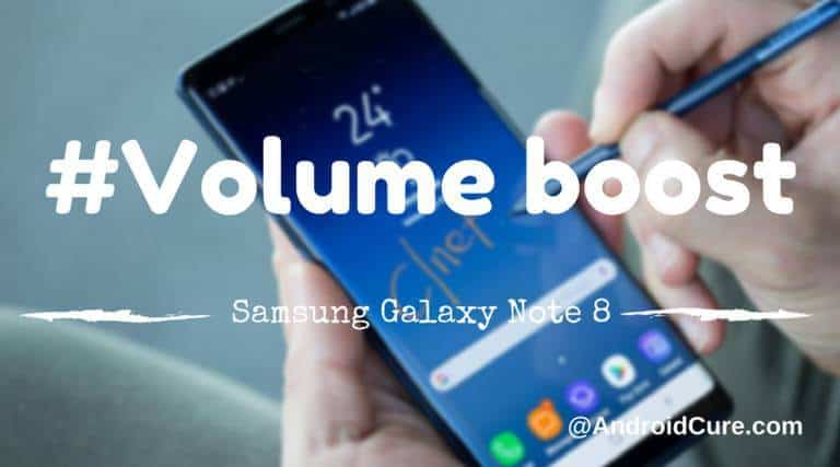 increase volume galaxy note 8
