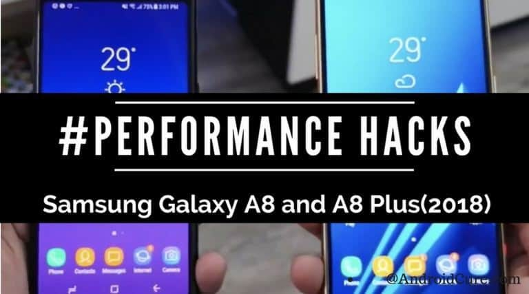 Photo of How to Speed up Samsung Galaxy A8 /A8 Plus [+Long Battery Life]