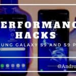 speed up Samsung Galaxy S9 for faster performance