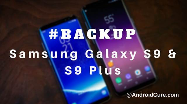 backup samsung galaxy s9 plus