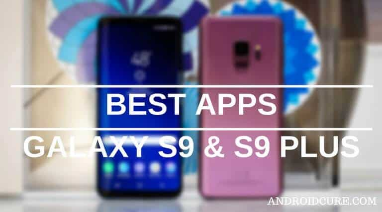 best apps galaxy s9 plus