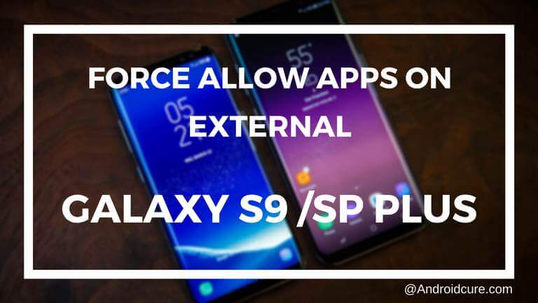 move apps to SD card on Galaxy S9 and S9 Plus