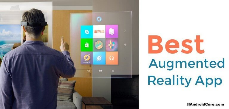 Photo of Top 10 Best 'Augmented Reality' Apps You Should Know About!