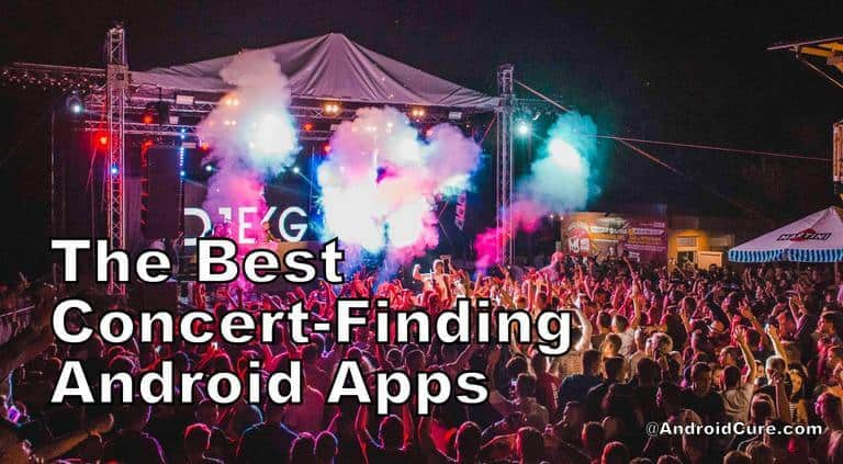 The Best Concert-Finding Android Apps