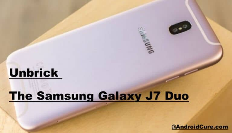 unbrick Samsung Galaxy J7 Duo with stock firmware