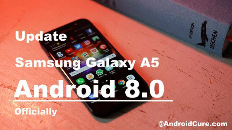 Update Samsung Galaxy A5 to Android 8.0 Oreo