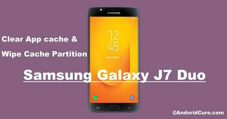 Photo of How to clear cache on Samsung Galaxy J7 Duo