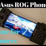 Asus ROG Phone – The Gaming Phone with Actual Gaming Features