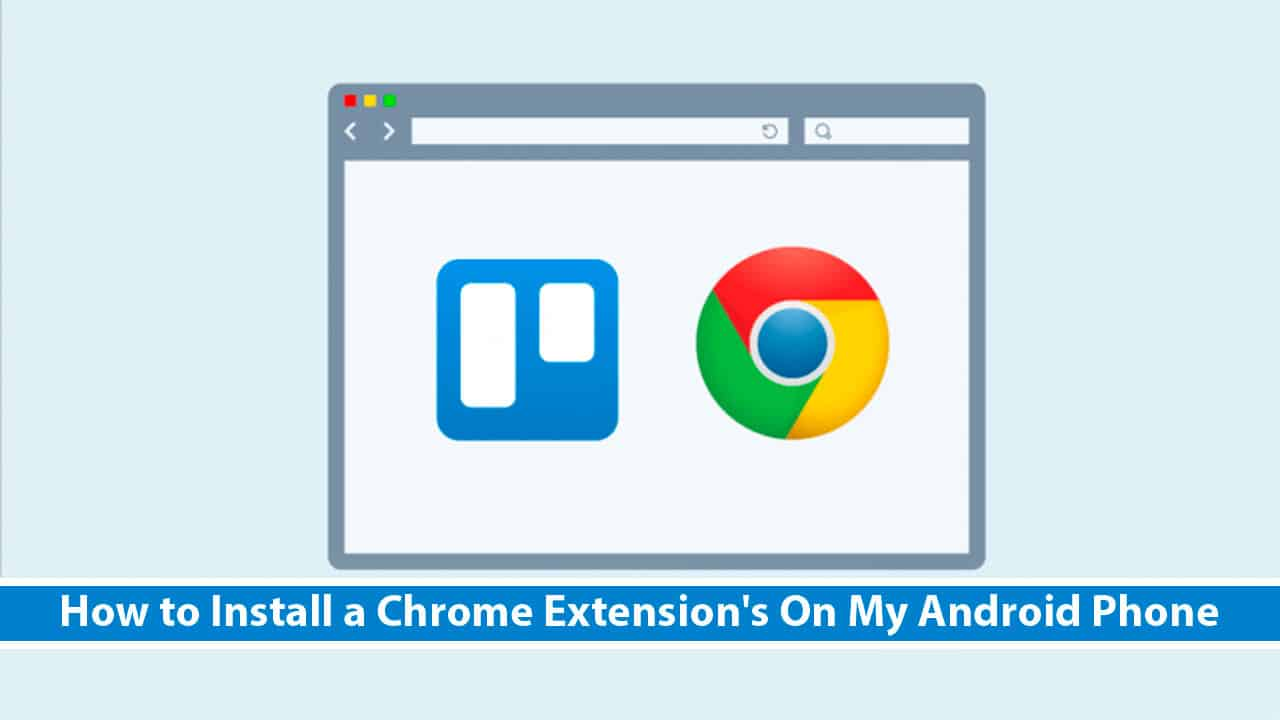 ndroid chrome extensions