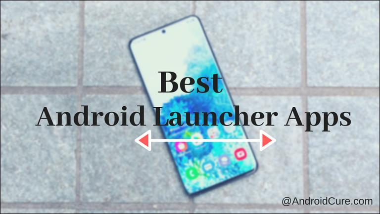 Photo of 20 Best Android Launcher Apps (2020)