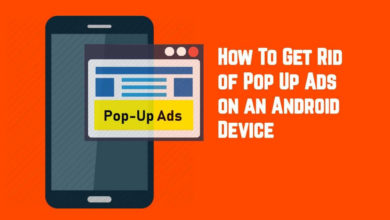 Photo of How to Remove Ads or Stop Showing Pop-up Ads on Android