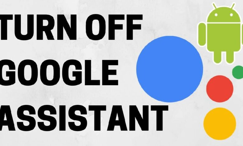 How to deactivate Google Assistant